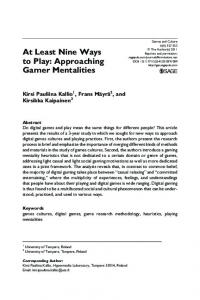 At Least Nine Ways to Play: Approaching Gamer ... - SAGE Journals