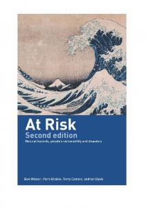 At Risk: natural hazards, people's vulnerability and ... - PreventionWeb