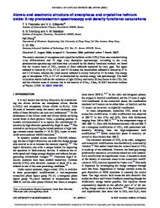 Atomic and electronic structure of amorphous and crystalline hafnium ...