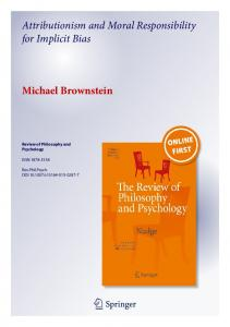 Attributionism and Moral Responsibility for ... - Michael Brownstein