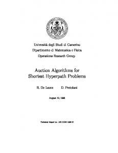 Auction Algorithms for Shortest Hyperpath Problems - CiteSeerX
