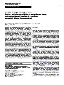 Auditory and olfactory abilities of pre-settlement larvae ... - CiteSeerX