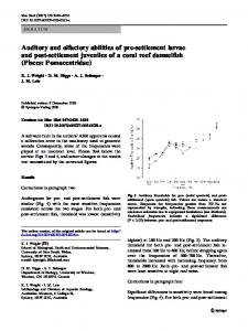 Auditory and olfactory abilities of pre-settlement larvae ... - Springer Link