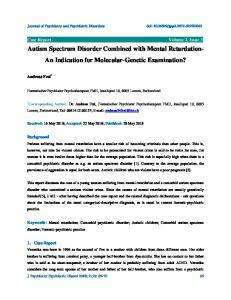 Autism Spectrum Disorder Combined with Mental Retardation-An