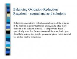 Balancing Oxidation-Reduction g Reactions - neutral and acid ...