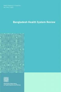 Bangladesh Health System Review - WHO Western Pacific Region
