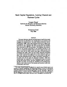 Bank Capital Regulation, Lending Channel and