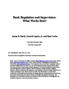 Bank Regulation and Supervision: What Works Best?