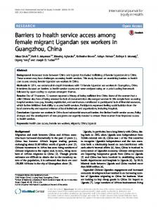 Barriers to health service access among female migrant Ugandan sex ...