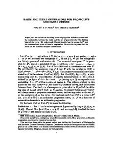Bases and Ideal Generators for Projective Monomial Curves