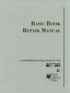 basic book repair manual - ohionet - The Ohio Preservation Council