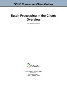 Batch Processing in the Client: Overview
