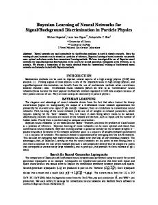 Bayesian Learning of Neural Networks for Signal/Background ...