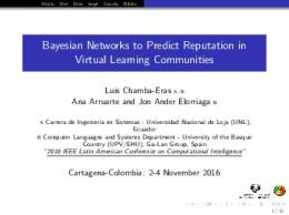 Bayesian Networks to Predict Reputation in Virtual