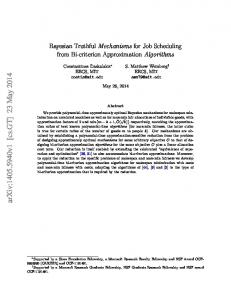 Bayesian Truthful Mechanisms for Job Scheduling from Bi-criterion ...