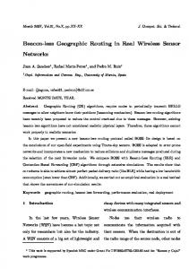 Beacon-less Geographic Routing in Real Wireless Sensor ... - CiteSeerX