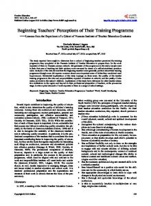 Beginning Teachers' Perceptions of Their Training Programme
