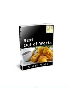 Best Out of Waste Recipes - Indian-cooking.info