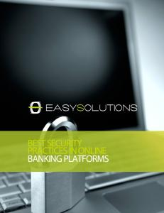 best security practices in online banking platforms - Easy Solutions ...