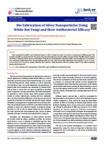 Bio Fabrication of Silver Nanoparticles Using ... - Juniper Publishers