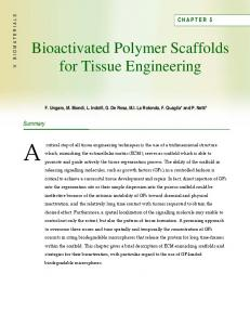 Bioactivated Polymer Scaffolds for Tissue Engineering