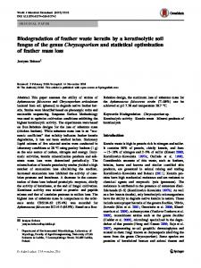 Biodegradation of feather waste keratin by a keratinolytic soil fungus of ...