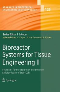 Bioreactor Systems for Tissue Engineering II - EPDF.TIPS