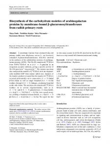 Biosynthesis of the carbohydrate moieties of arabinogalactan proteins ...
