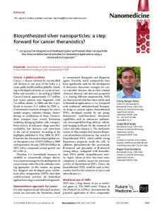 Biosynthesized silver nanoparticles: a step forward ... - Future Medicine
