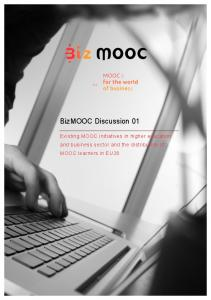 BizMOOC-paper01-Existing MOOC initiatives in higher education and ...
