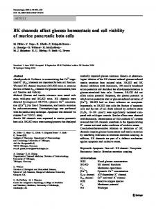 BK channels affect glucose homeostasis and cell viability of murine ...