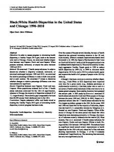 Black:White Health Disparities in the United States and Chicago: 1990 ...