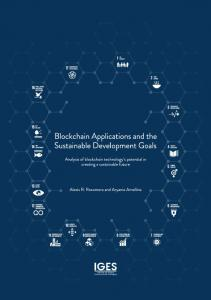 Blockchain Applications and SDGs IGES 2018.pdf - (IGES) Publications