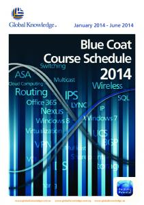 Blue Coat Course Schedule 2014 - Global Knowledge