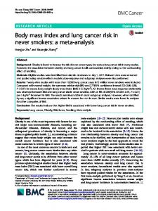 Body mass index and lung cancer risk in never smokers ... - BMC Cancer