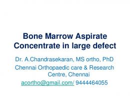 Bone Marrow Aspirate Concentrate in large defect