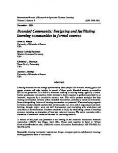 Bounded Community: Designing and facilitating learning ... - irrodl