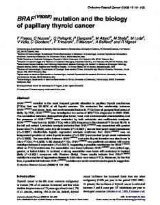 BRAF mutation and the biology of papillary thyroid cancer - CiteSeerX