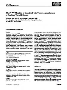 BRAF Mutation is Associated with Tumor Aggressiveness in Papillary ...