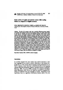 Brain activity of regular and dyslexic readers while ... - Springer Link