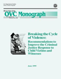 Breaking the Cycle of Violence: - Office of Justice Programs