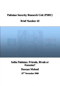 Brief Number 45 India Pakistan. Friends, Rivals or Enemies?