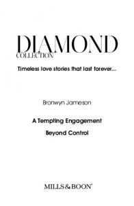 Bronwyn Jameson A Tempting Engagement Beyond Control