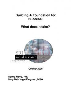 Building A Foundation for Success: What does it take?