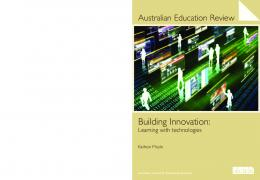 Building Innovation : Learning with technologies - ACER Research ...