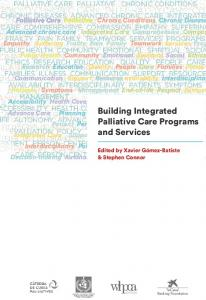 Building Integrated Palliative Care Programs and Services