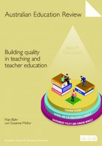 Building quality in teaching and teacher education - ACER Research ...