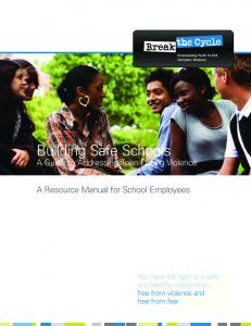 Building Safe Schools: A Guide to Addressing Teen Dating Violence