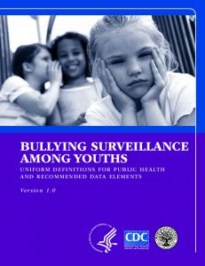 BULLYING SURVEILLANCE AMONG YOUTHS - Centers for Disease ...