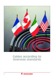 Cables according to Overseas standards